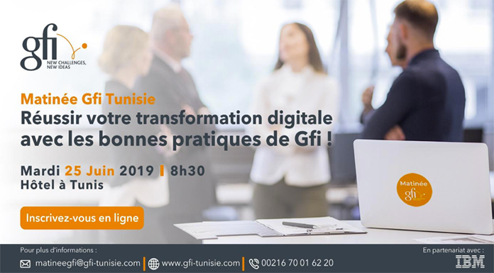 Dans le cadre de ses Matinées thématiques, Gfi Tunisie organise prochainement sa deuxième session « Réussir votre transformation digitale avec les....