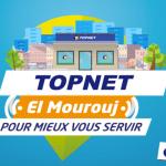 TOPNET agence EL MOUROUJ