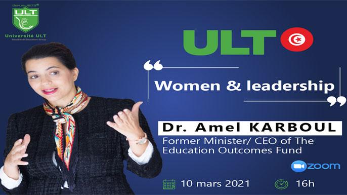 Women & Leadership avec Dr. Amel KARBOUL